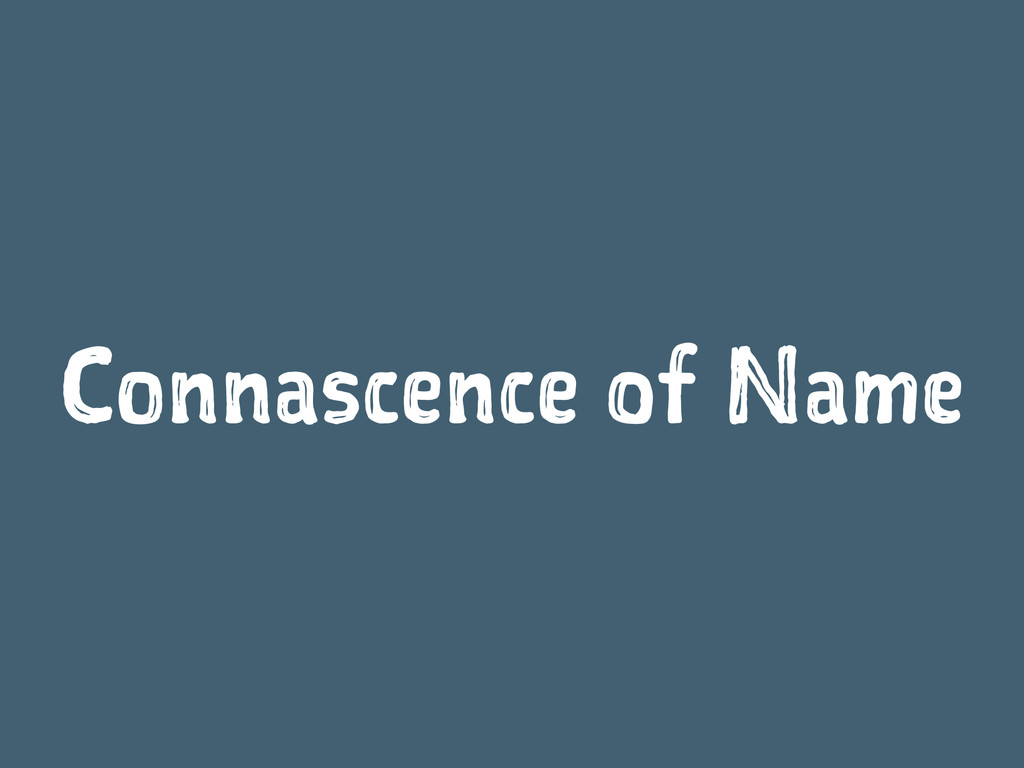 Connascence of Name