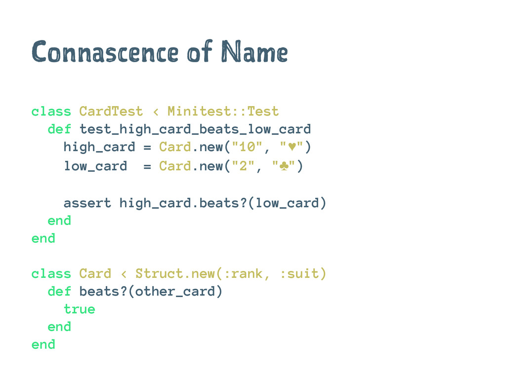 Connascence of Name class CardTest < Minitest::...