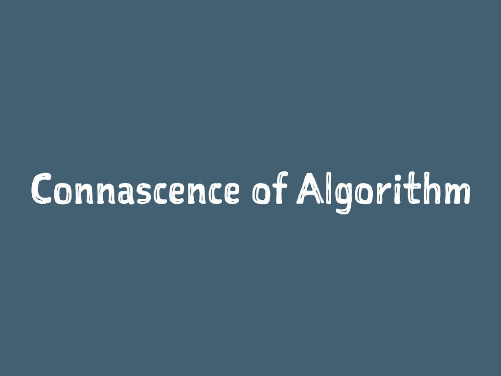 Connascence of Algorithm