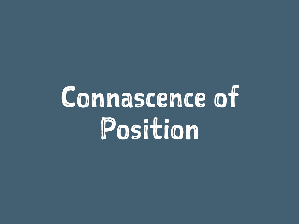 Connascence of Position