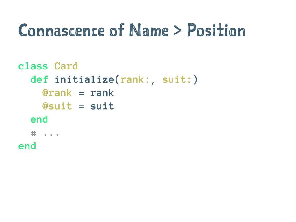Connascence of Name > Position class Card def i...