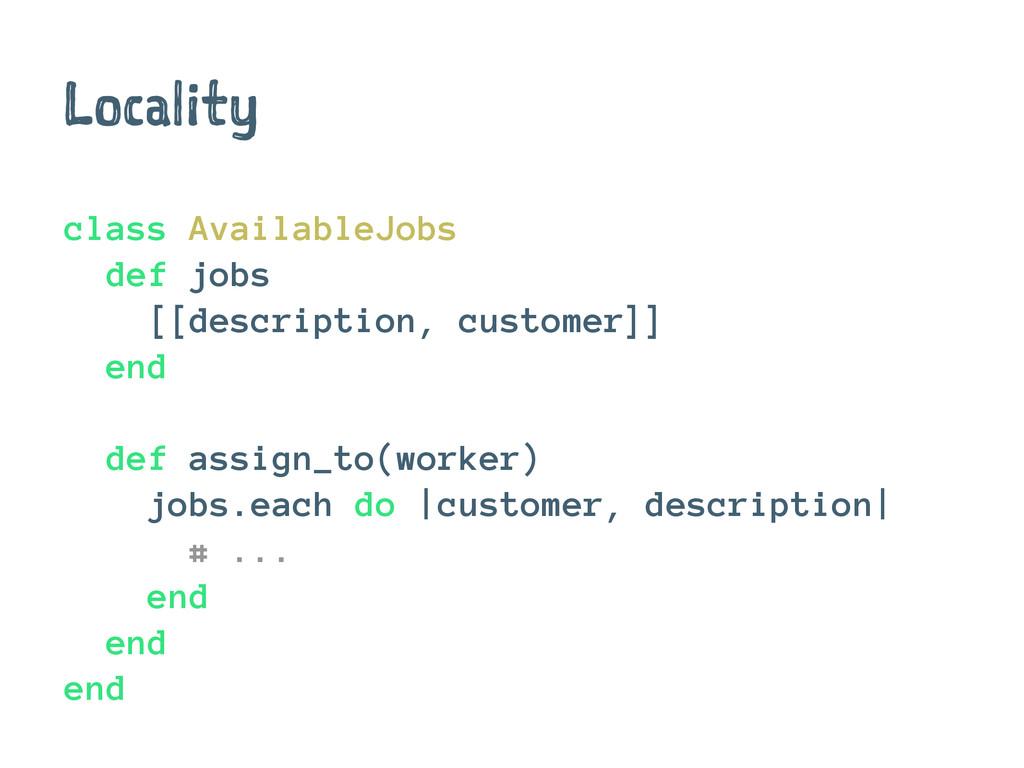 Locality class AvailableJobs def jobs [[descrip...