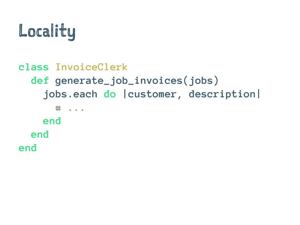 Locality class InvoiceClerk def generate_job_in...
