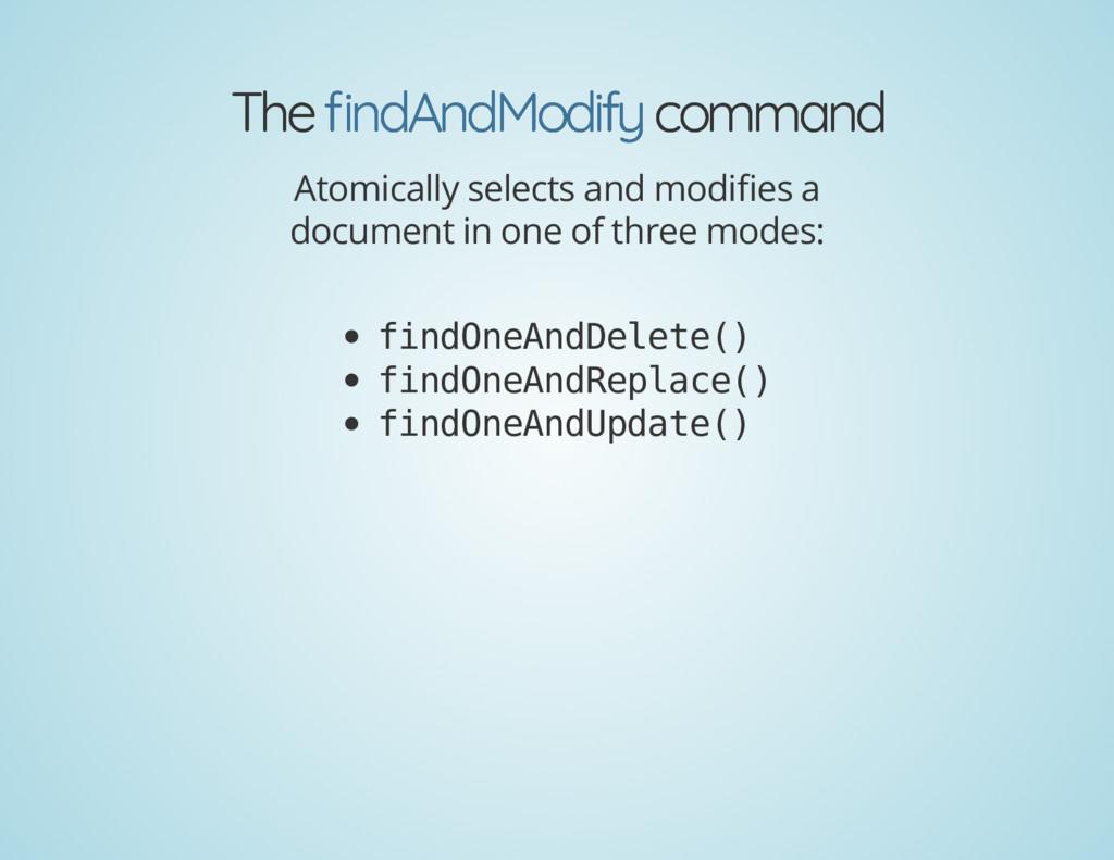 The The command command ndAndModify ndAndModify...