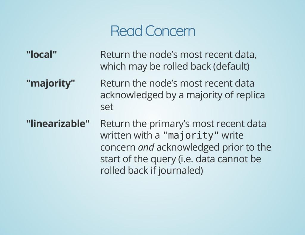 """Read Concern Read Concern """"local"""" Return the no..."""