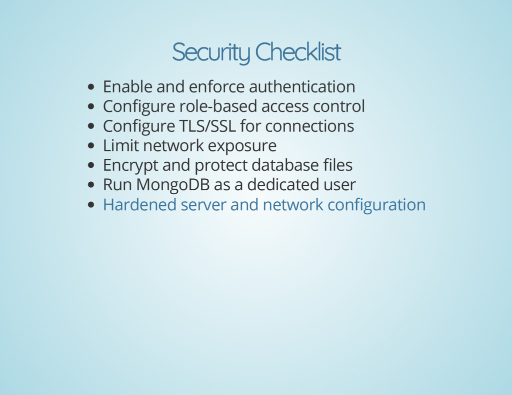 Security Checklist Security Checklist Enable an...