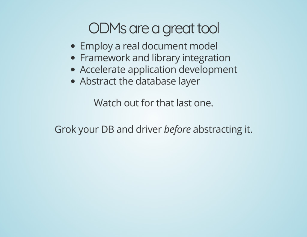 ODMs are a great tool ODMs are a great tool Emp...