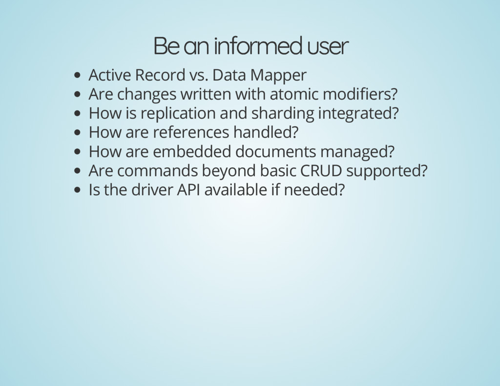 Be an informed user Be an informed user Active ...
