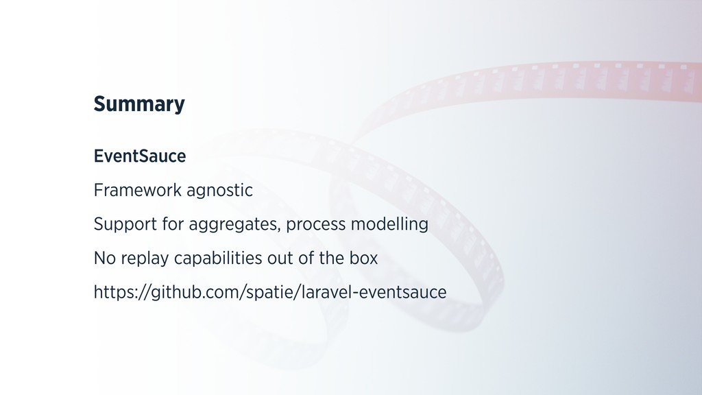 Summary EventSauce Framework agnostic Support f...