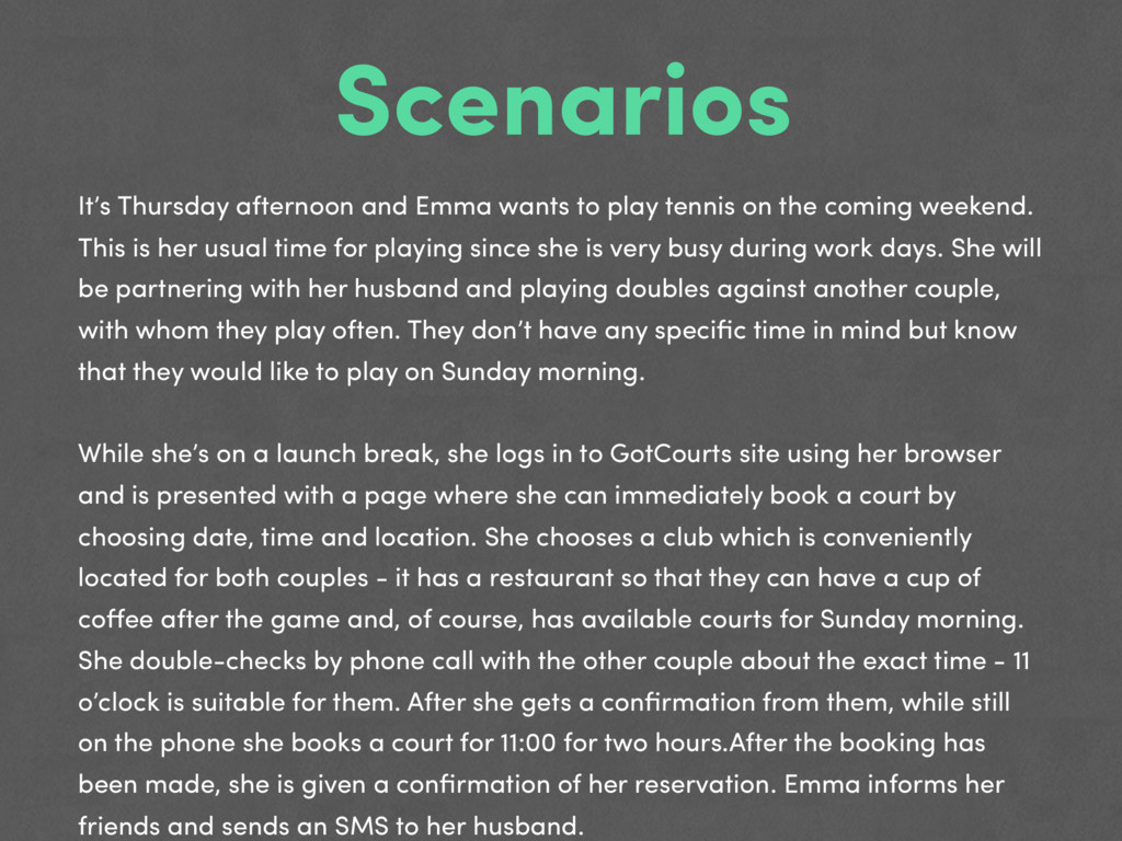 Scenarios It's Thursday afternoon and Emma want...