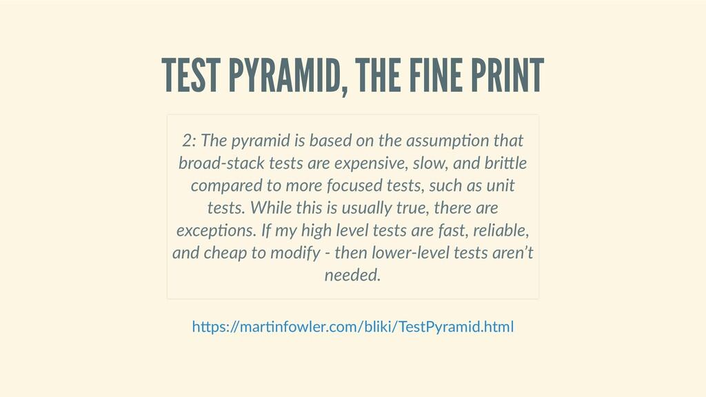 TESTPYRAMID,THEFINEPRINT  2:Thepyramidi...