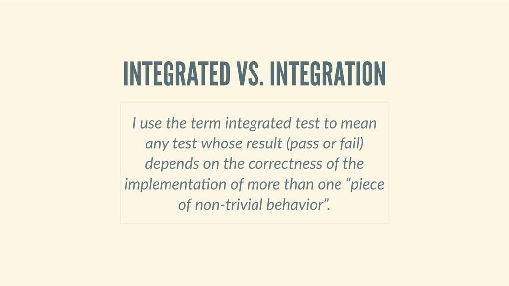 INTEGRATEDVS.INTEGRATION Iusetheterminteg...