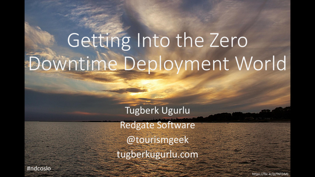 Getting Into the Zero Downtime Deployment World...