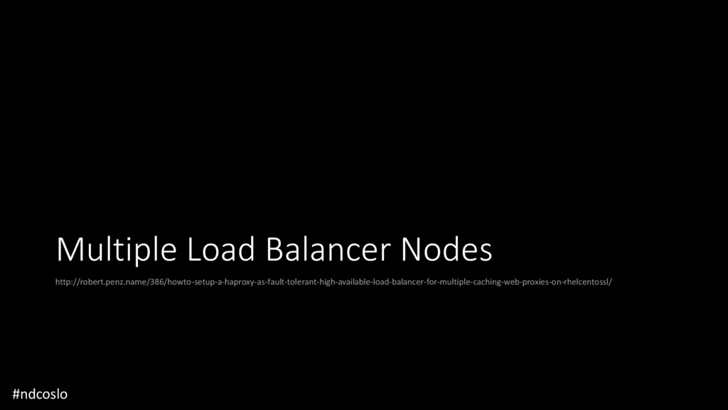 Multiple Load Balancer Nodes http://robert.penz...
