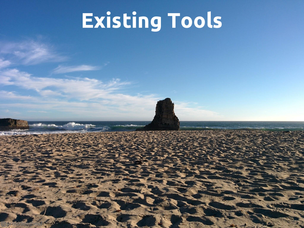 @presidentbeef Existing Tools 47