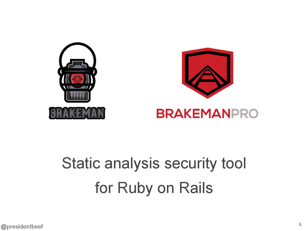 @presidentbeef Static analysis security tool fo...