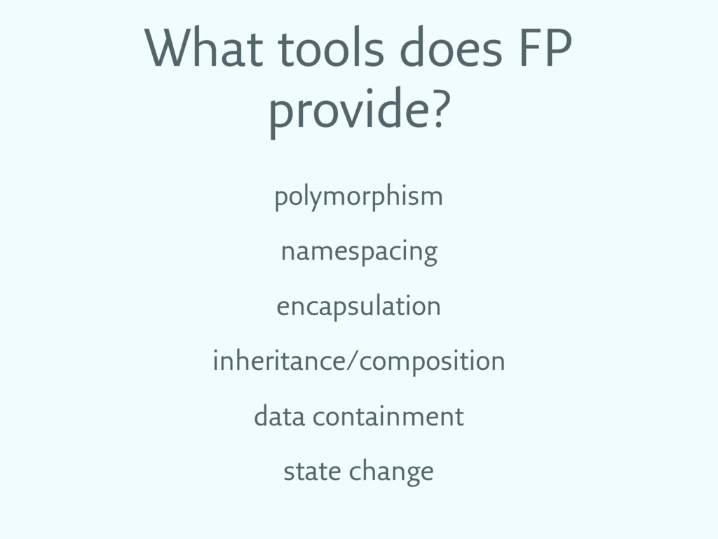 What tools does FP provide? polymorphism namesp...