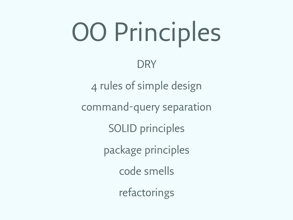 OO Principles DRY 4 rules of simple design comm...