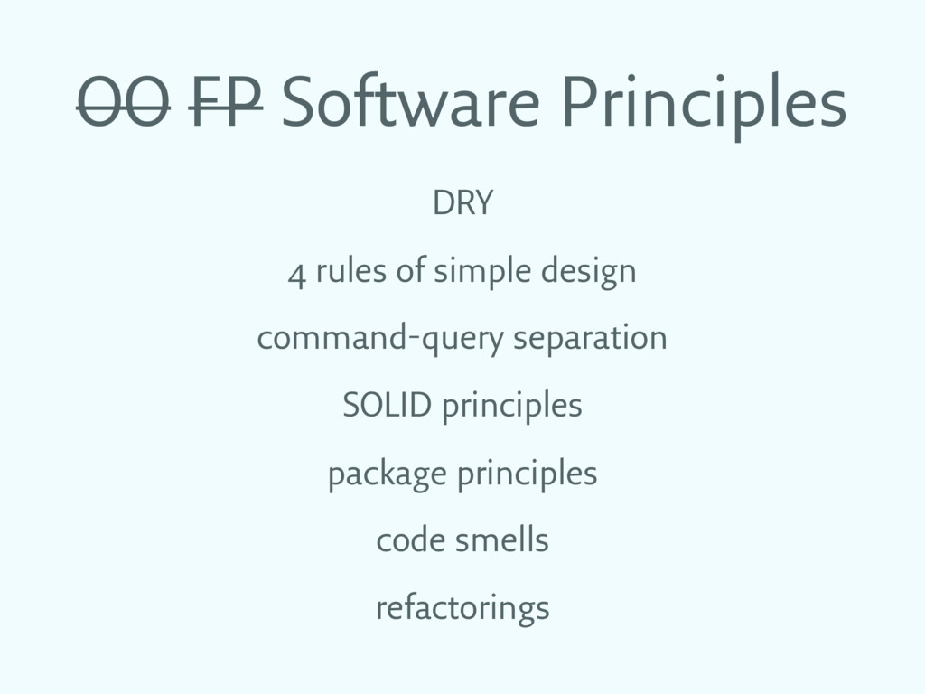 OO FP Software Principles DRY 4 rules of simple...