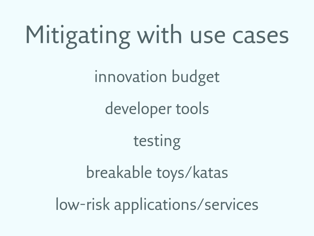 Mitigating with use cases innovation budget dev...