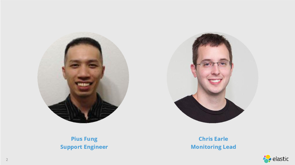 2 Pius Fung Support Engineer Chris Earle Monito...