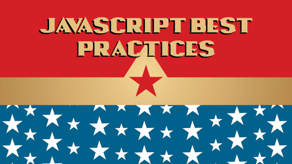 Ja v aScript Best Practices