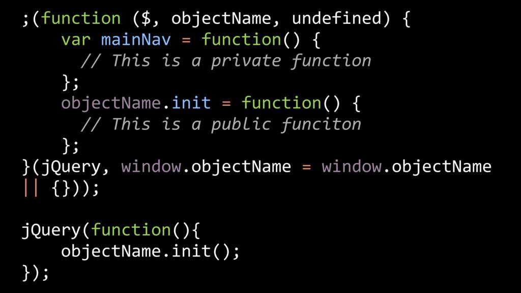 ;(function ($, objectName, undefined) { var mai...