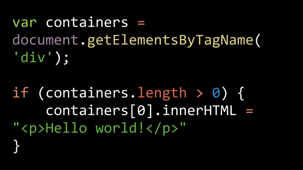 var containers = document.getElementsByTagName(...