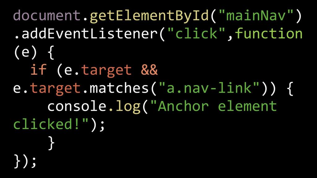 "document.getElementById(""mainNav"") .addEventLi..."