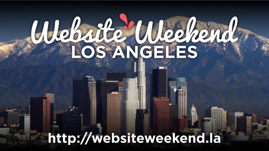http://websiteweekend.la
