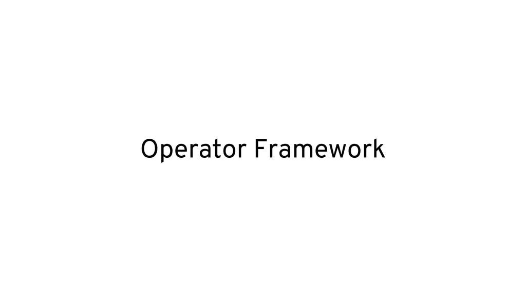 Operator Framework