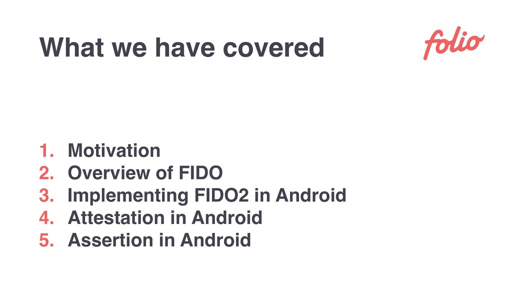 1. Motivation 2. Overview of FIDO 3. Implementi...