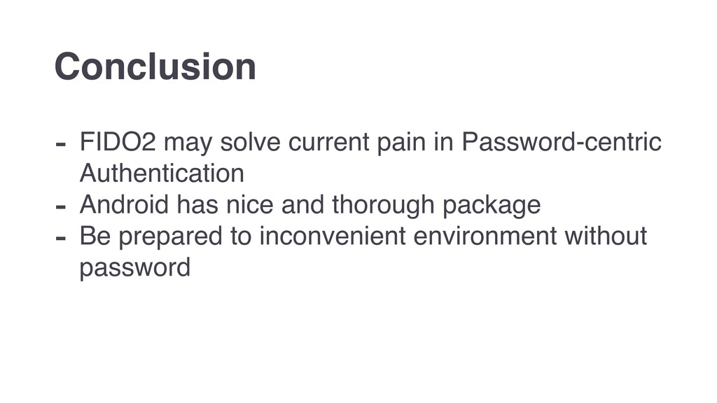- FIDO2 may solve current pain in Password-cent...