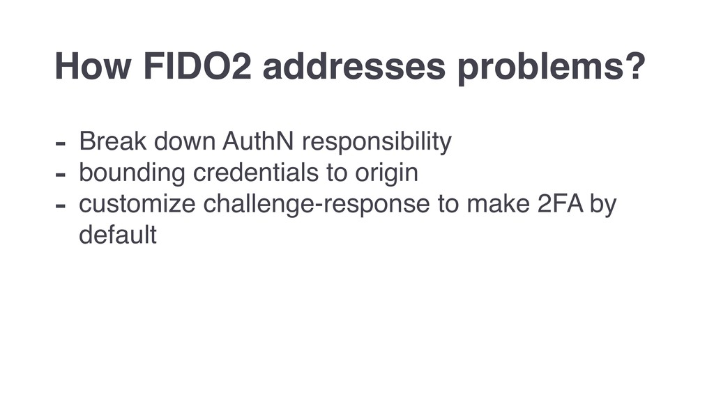 - Break down AuthN responsibility - bounding cr...