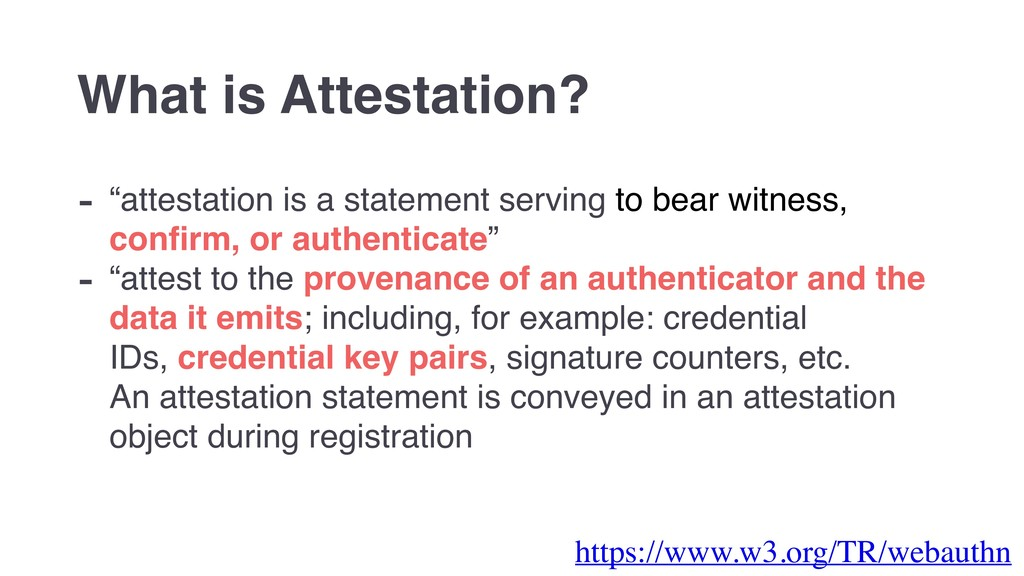 "- ""attestation is a statement serving to bear w..."