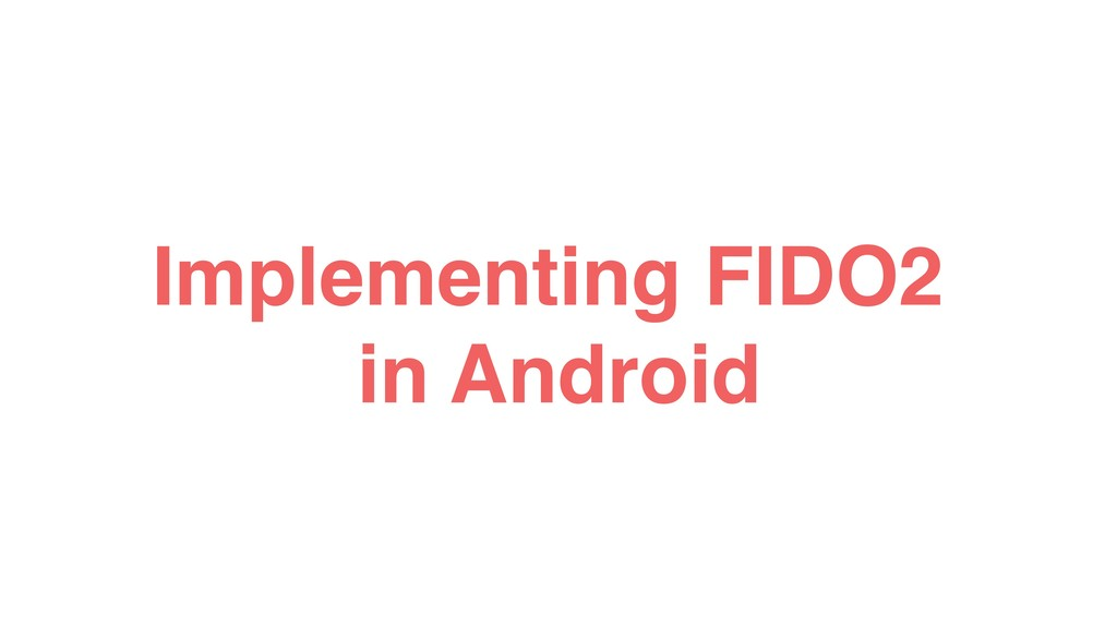 Implementing FIDO2 in Android