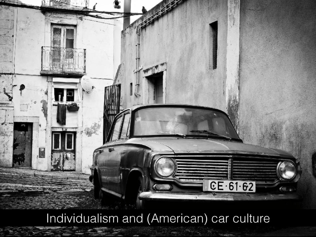 Individualism and (American) car culture