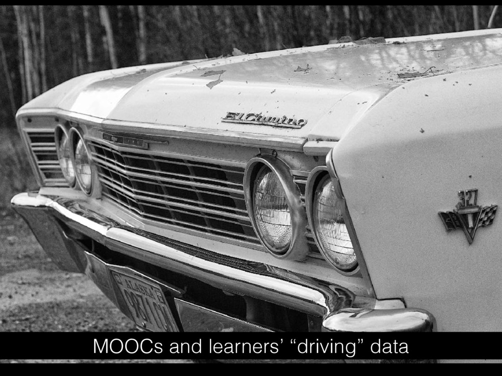 "MOOCs and learners' ""driving"" data"