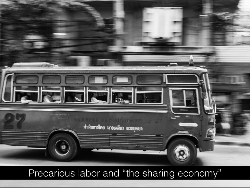 "Precarious labor and ""the sharing economy"""