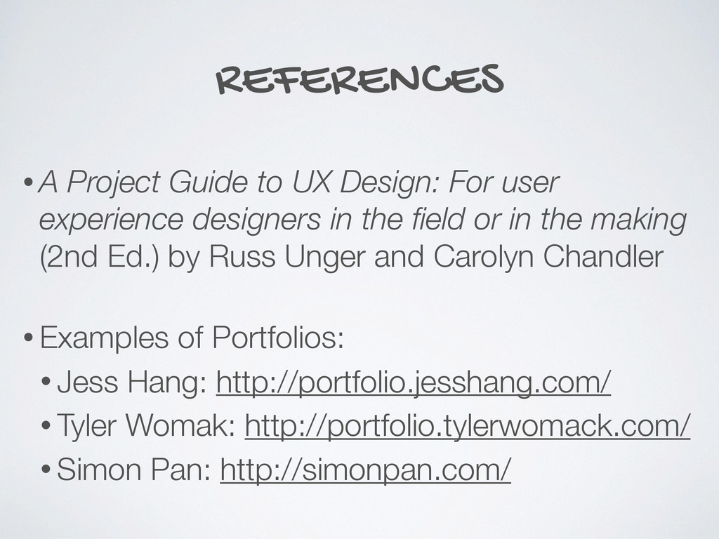 REFERENCES • A Project Guide to UX Design: For ...