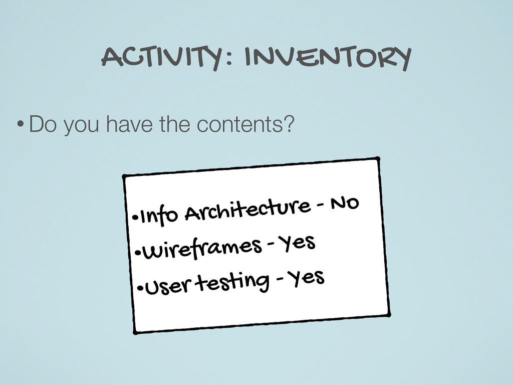 ACTIVITY: INVENTORY • Do you have the contents?...
