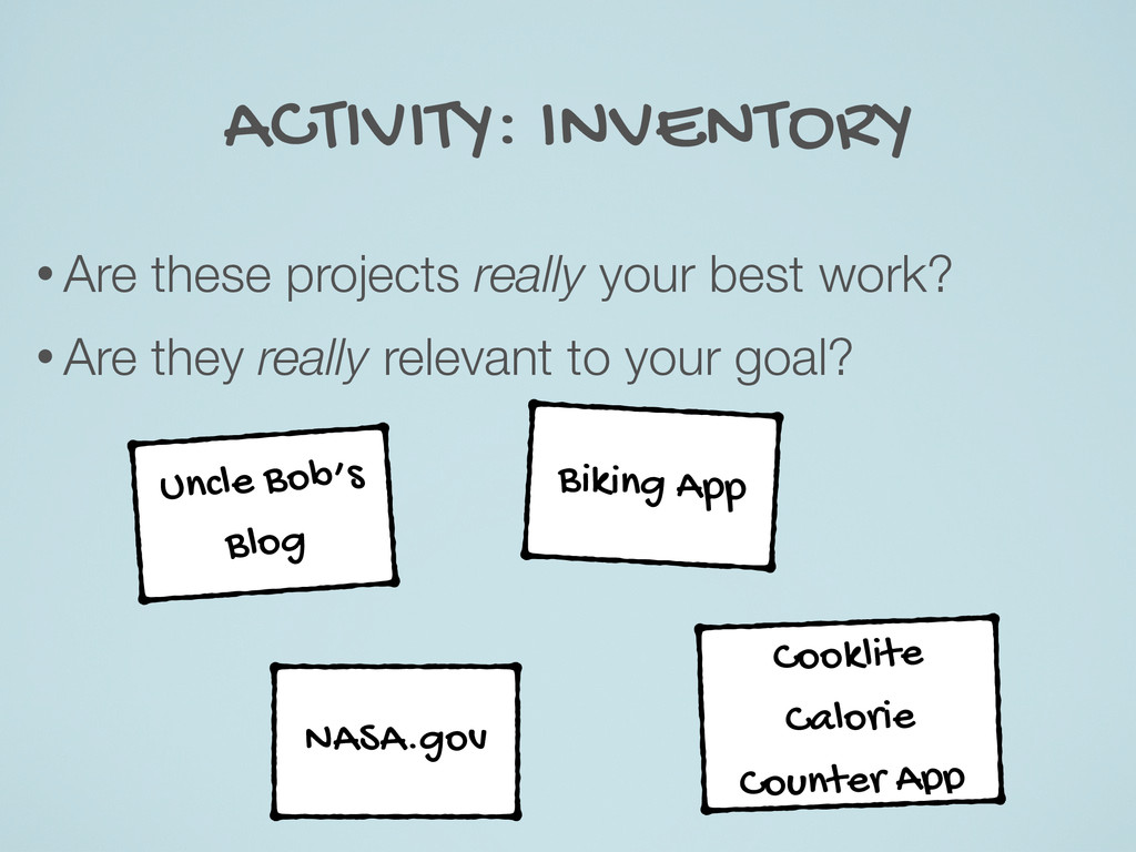 ACTIVITY: INVENTORY • Are these projects really...