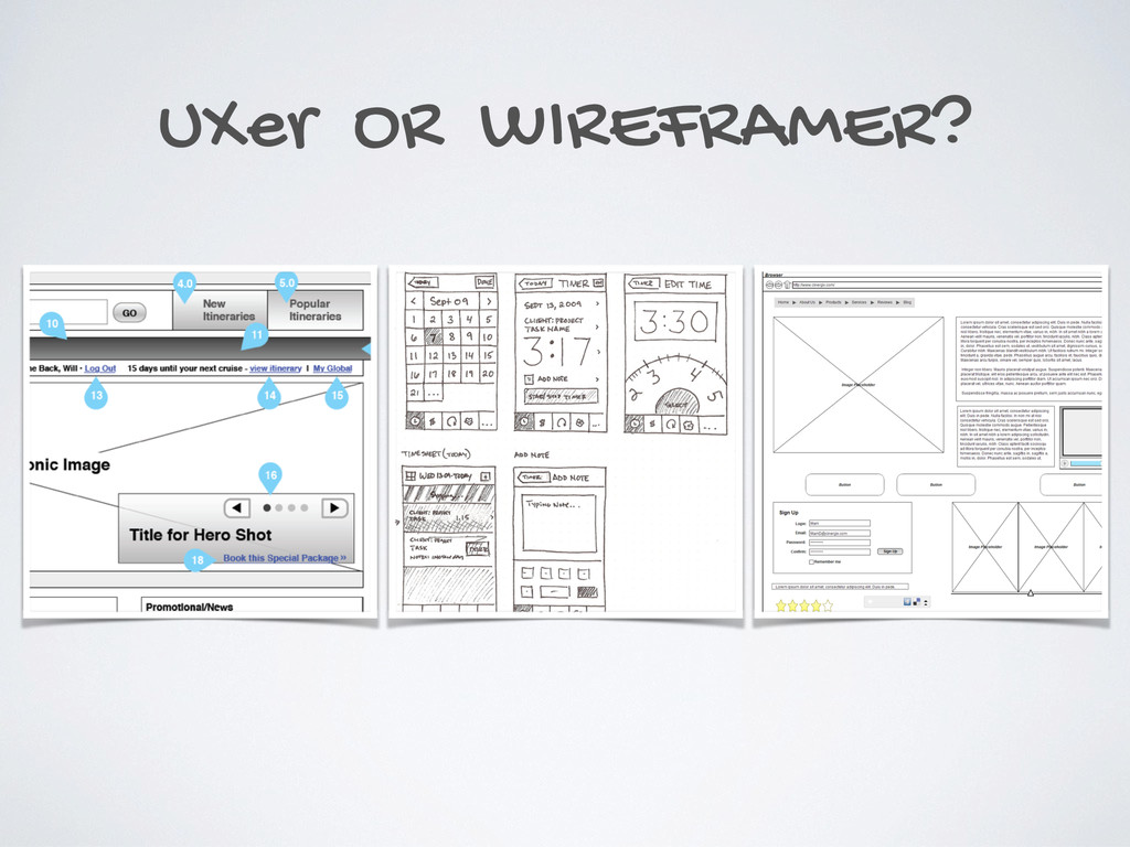 UXer OR WIREFRAMER?
