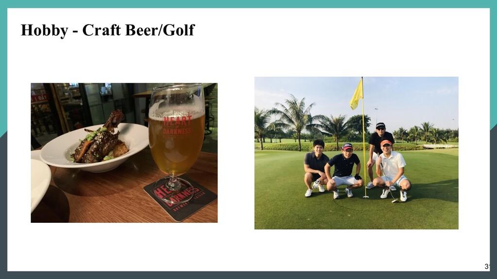 31 Hobby - Craft Beer/Golf