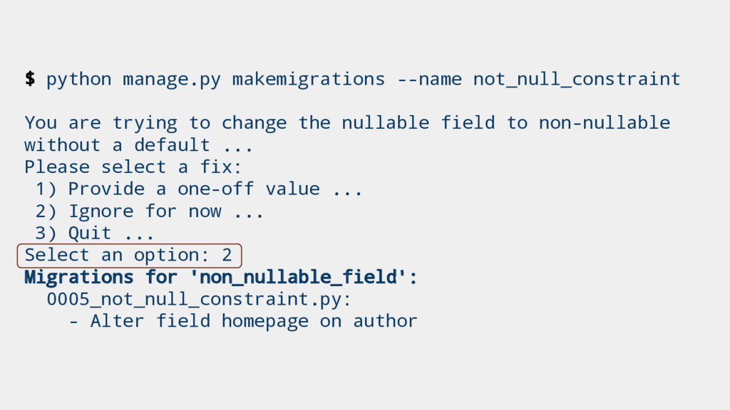 $ python manage.py makemigrations --name not_nu...