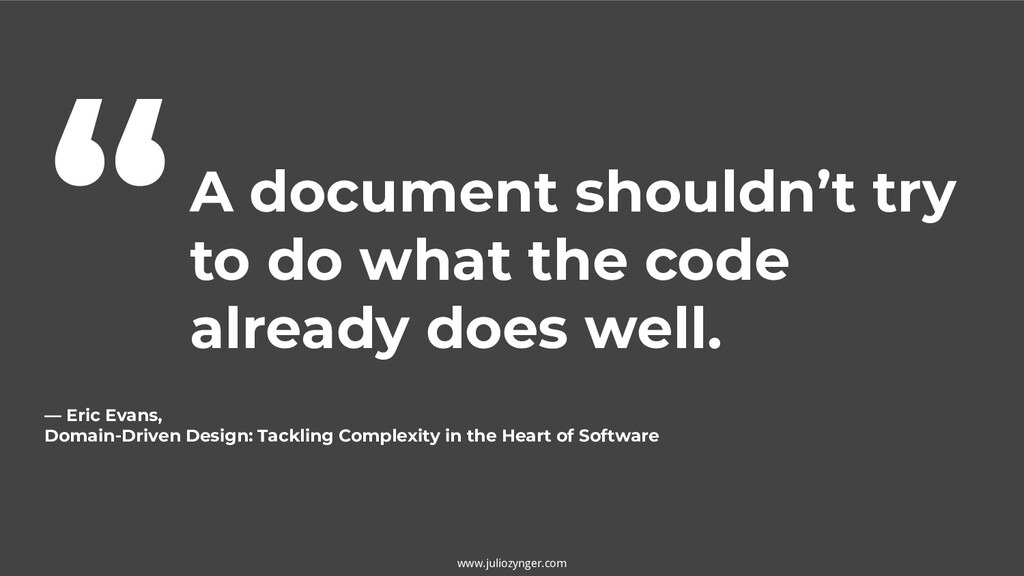 A document shouldn't try to do what the code al...