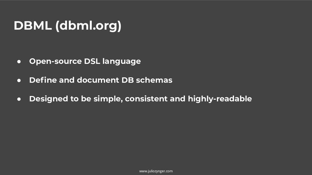 DBML (dbml.org) www.juliozynger.com ● Open-sour...