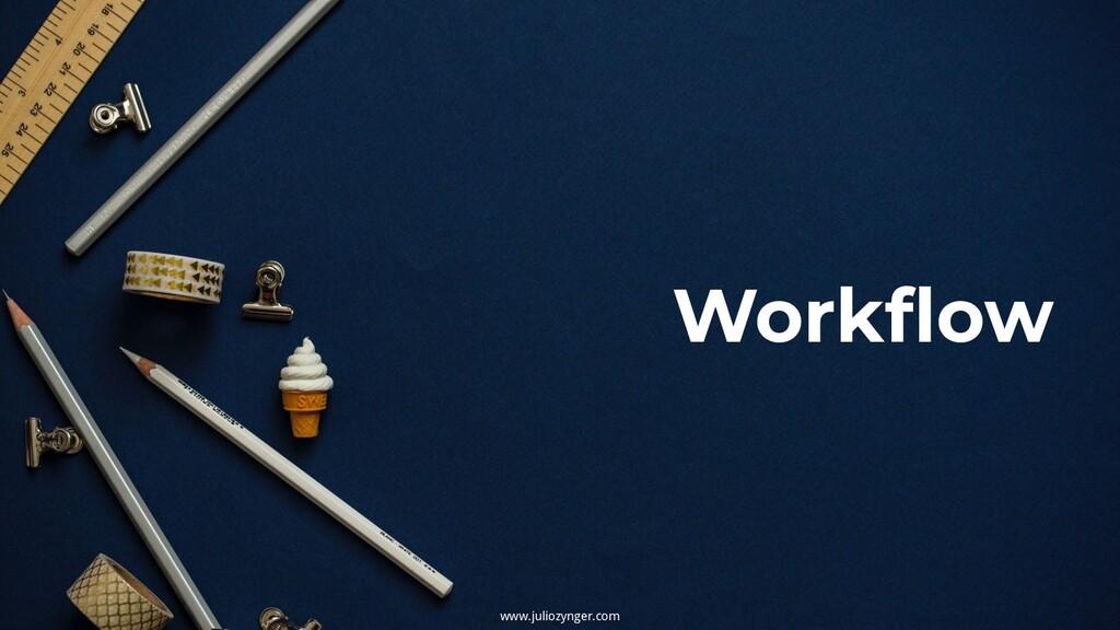 Workflow www.juliozynger.com