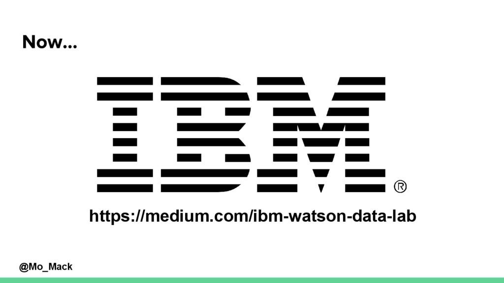 @Mo_Mack https://medium.com/ibm-watson-data-lab