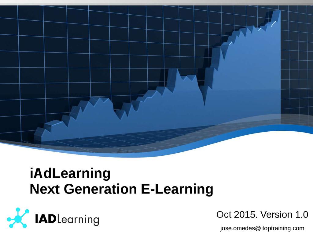 iAdLearning Next Generation E-Learning Oct 2015...